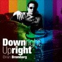 其它 - ブライアン・ブロンバーグ(cb)/ダウンライト・アップライト(SHM-CD)(CD)