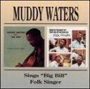 【輸入盤】MUDDY WATERS マディ・ウォーターズ/SING BIG BILL/FOLK SING(CD)