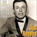 Fork, Country - 輸入盤 JIM REEVES / MILESTONES OF A COUNTRY LEGEND [10CD]
