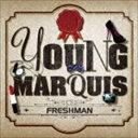 R & B, Disco Music - ヤング・マークィーズ / Freshman [CD]