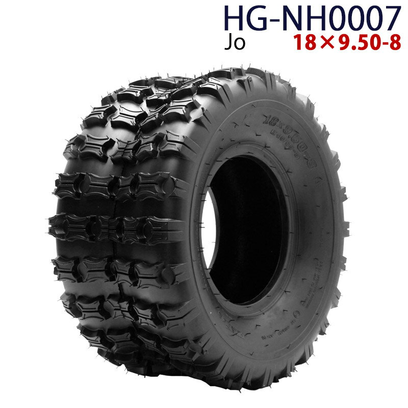 限定10%OFFクーポン! 四輪バギー ATV タイヤのみだけ 8インチ 18×9.50-8 HG-NH0007 ハイガー産業 Jo 0113flash 16 +