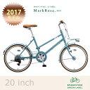 【2017モデル】MARKROSA M7 miniマークローザM7ミニ(MRS07T)20インチ 外装7段変速ブリヂストンお買物・小径自転車【送料プランA】