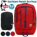 リュック CHUMS チャムス Eco Front Pocket Day Pack エコ フロント ポケット デイパック 正規品 リュックサック バックパック ブラック バッグ 通勤 通学 かばん シンプル カジュアル レジャー A4 PC 人気 デイリーユース CH60-2960