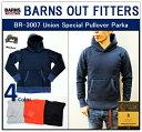 【送料無料】【BARNS OUTFITTERS/バーンズアウトフィッターズ】-BR-3007 UNION SPECIAL PULL OVER PARKA/ ユニオンスペシャルプルオーバーパーカ-