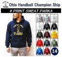 【OHIO HANDBALL CHAMPIONSHIP/オハイオハンドボールチャンピオンシップ】【再入荷】-PRINT SWEAT PARKA/プリントスウェットパーカ-