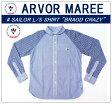 """【送料無料】【ARVOR MAREE/アルボーマレー】-SAILOR L/S SHIRT """"BROAD CRAZY""""/セーラーロングスリーブシャツ""""ブロードクレイジー""""-"""