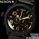【送料無料】ニクソン THE 51-30 CHRONO A0831354 NIXON 腕時計 メンズ 30気圧防水 クロノグラフ ブランド ダイバーズ マットブラック 時計 プレゼント ギフト