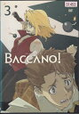 バッカーノ! 3 5.6話収録 【中古DVD/レンタル落ち