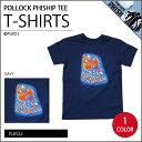 【KIDS】ポロックフィッシュ シップ キッズTシャツ・全1...