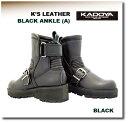 【KADOYA】【カドヤ】K'S LEATHER KS LEATHER メンズ レディース BLACK ANKLEーA ブラックアンクルA ブーツ【No.431...
