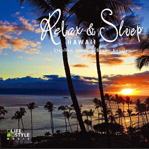 眠りたいあなたへお勧めの音楽CD「リラックス&スリープ ハワイ」
