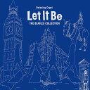 【試聴できます】レット・イット・ビー ビートルズ・コレクションヒーリング CD 音楽 癒し ヒーリングミュージック 不眠 ヒーリング ギフト プレゼント
