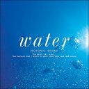 【試聴できます】Water 水ヒーリング CD 音楽 癒し ヒーリングミュージック 不眠 ヒーリング