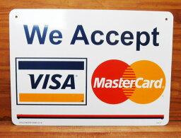 ☆あす楽対応☆【プラスティックサインボード/CA-37 WE ACCEPT VISA Master Card(カード利用可)】サインプレート 看板 案内板 案内ボード 世田谷ベース お知らせ プラスチック 室内 屋外 野外 壁面装色 アメリカン雑貨