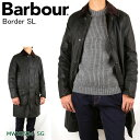 Barbour バブアー Border SL ボーダー スリムフィット MWX0534 【服】コート ジャケット