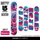即日発送 2017 BURTON バートン スノーボード 板 フィールグッド FEELGOOD 【板】 WOMENS セール開催中!