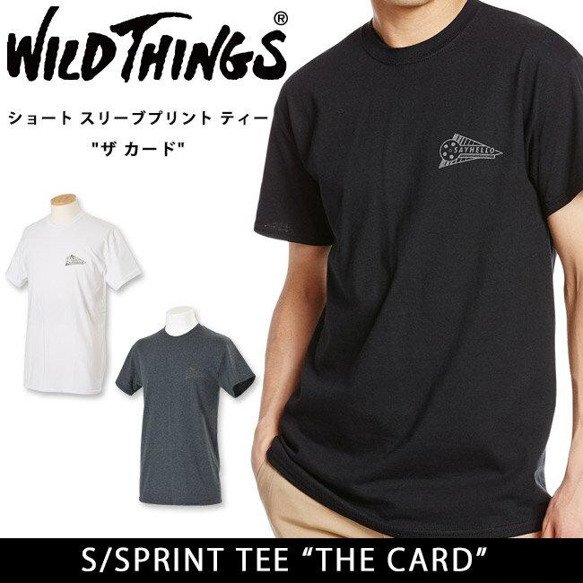 ワイルドシングス S/S PRINT TEE THE CARD