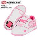 HEELYS/ヒーリーズ ローラーシューズ PROPEL 2.0 WHITE/HOT PINK 770605