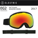 2017 【ELECTRIC/エレクトリック】 ゴーグル EG2 MATTE BLACK BROSE/RED CHROME EG5516101 【ゴーグル】アジ...
