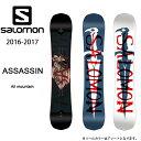即日発送 2017 SALOMON サロモン スノーボード ASSASSIN 【板】メンズ セール開催中!