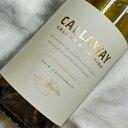 ショッピングキャロウェイ キャロウェイ セラー・セレクション シャルドネ Callaway Cellar Selection Chardonnay アメリカワイン/カリフォルニアワイン/白ワイン/辛口/750ml