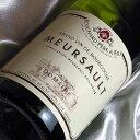 ブシャール・ペール・エ・フィス ムルソー [2014]Bouchard Pere & Fils Meursault [2014年] フランスワイン/ブルゴーニュ/白ワイン/辛口/750ml[2013]【ブルゴーニュ 白 辛口】