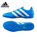 【沖縄県内送料無料】アディダス(adidas) サッカートレーニングシューズ(メンズ) エース 16.4 TF(BL/WH/YL) KCU13 【16SSAD】
