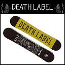 デスレーベル(DEATH LABEL) スノーボード板 MEN IN BLACK 【15-16 2016モデル】