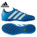 アディダス(adidas) サッカートレーニングシューズ 紐タイプ(ジュニア) エース 16.4 TF J(BL/WH/YL) KCU15 【16SSAD】 【16SADC】