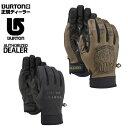 【全品ポイント5倍以上 1/7 20:00〜1/12 1:59】バートン ( BURTON ) ボードグローブ ( メンズ ) Spectre Glove スペ...