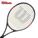 ウィルソン 硬式テニスラケット 張り上げ済み ジュニア バーン BURN 25J WRT209300 Wilson