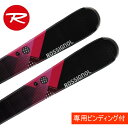 【D10倍 P7倍 G5倍 12/8 1:59まで】ロシニョール(ROSSIGNOL) スキー板・セット金具付(レディース) Unique 1 W Xelium...