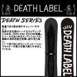 【2015-16年モデル】デスレーベル(DEATH LABEL)スノーボードデスシリーズ(DEATH SERIES)
