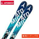 アトミック(ATOMIC) スキー板・セット金具付 BLUESTER FW ARC +XTO10 【15-16 2016モデル】