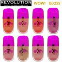 メイクアップレボリューション リップグロス WOWグロス WOW! makeup revolution 訳あり特価 定価の60%OFF グロス