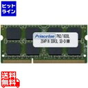 【 あす楽 (代引除く) 送料無料 】プリンストン ( PRINCETON ) 4GB PC3-12800(DDR3L-1600) 204Pin DDR3 SDRAM SO-DIMM CL11 PDN3/1600L-4G