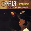 藝人名: R - Ranee Lee / Musicals: Jazz On Broadway 輸入盤 【CD】