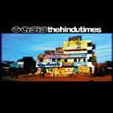 艺人名: O - Oasis オアシス / Hindu Times 【CD Maxi】