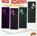 Artist Name: W - Willie Hightower / Golden Classics 輸入盤 【CD】