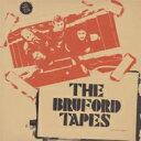 艺人名: B - Bill Bruford ビルブルーフォード / Bruford Tapes 輸入盤 【CD】