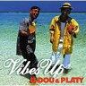 U-dou & Platy ユードウ&プラティー / Vibes Up 【CD】