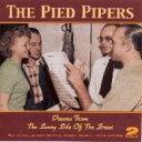 藝人名: P - Pied Pipers / Dreams From The Sunny Side Ofthe Street 輸入盤 【CD】