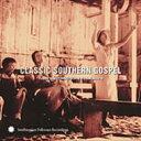 精選輯 - Classic Southern Gospel: Fromsmithsonian Folkways 輸入盤 【CD】