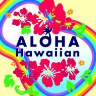 Aloha!Hawaiian��CD��