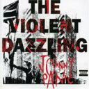 Artist Name: J - Johnny Panic / Violent Dazzling 輸入盤 【CD】