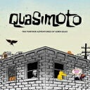 艺人名: Q - 【送料無料】 Quasimoto カジモト / Further Adventures Of Lord Quas 輸入盤 【CD】