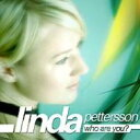 藝人名: L - 【送料無料】 Linda Pettersson / Who Are You ? 輸入盤 【CD】