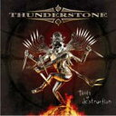 Artist Name: T - Thunderstone / Tools Of Destruction 【CD】