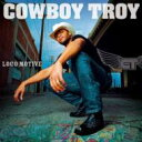 Artist Name: C - Cowboy Troy / Loco Motive 輸入盤 【CD】