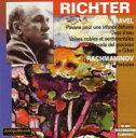 作曲家名: Ra行 - Ravel ラベル / 亡き王女のためのパヴァーヌ、道化師の朝の歌、ラフマニノフ:前奏曲集、他 リヒテル(p) 輸入盤 【CD】